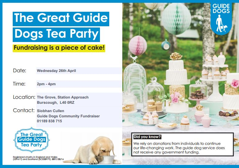 On April 26th local Guide Dog supporters will celebrate National Tea Day by hosting a fundraising tea party at The Grove, Burscough.     And it's rumoured that one of Ormskirk's newest additions - guide dog pup Digit – will also be in attendance to show his support.    The event will be an...