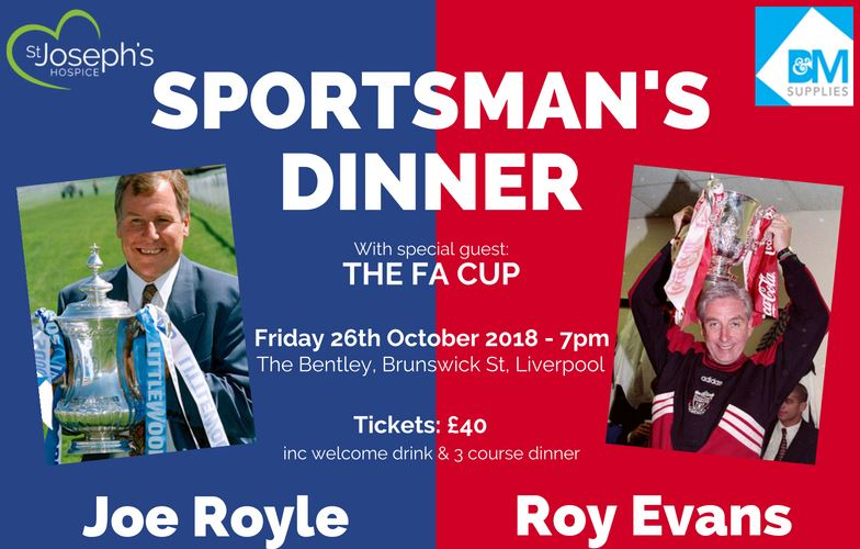 Footballing legends, Roy Evans and Joe Royle will bring Red and Blue fans together next month for a very special SportsmanÂ's Dinner in aid of St. JosephÂ's Hospice.     The evening will be a celebration of LiverpoolÂ's footballing heritage at The Bentley on Brunswick Street, in the heart of the city....